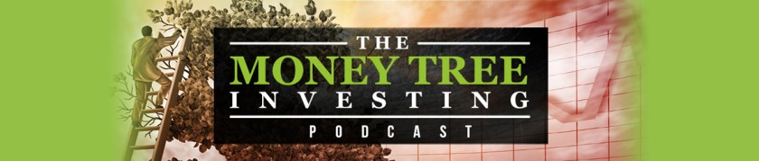 Money Tree Podcast | Investing | Wealth | Stocks | Personal Finance