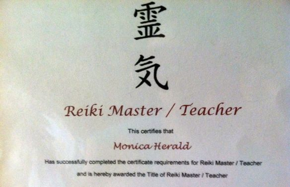 This was my final certificate in my Reiki classes. My teacher, Terri, is a gem, a gifted healer and teacher.