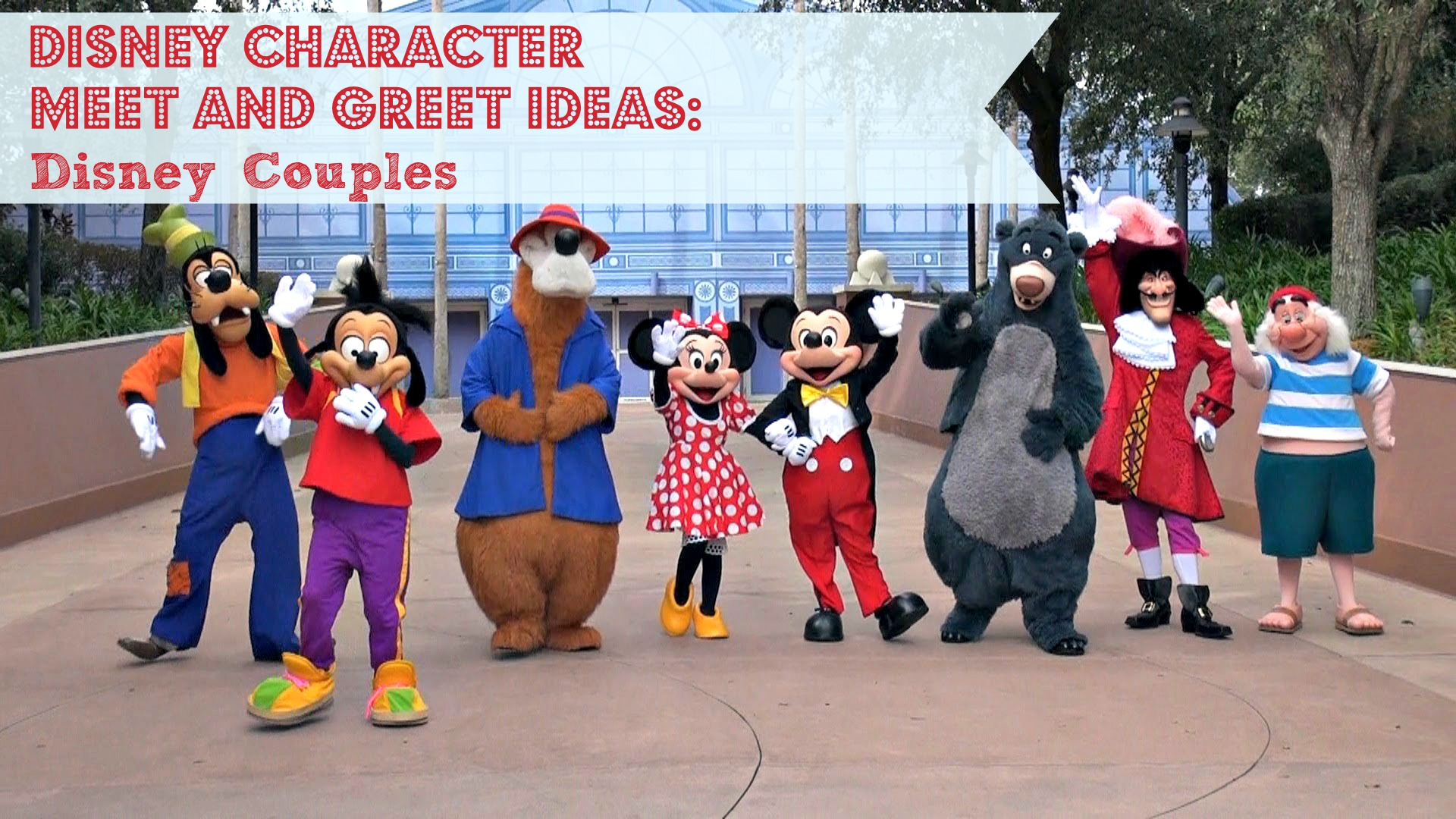 Disney Character Meet And Greet Ideas Disney Couples Monicas Mad