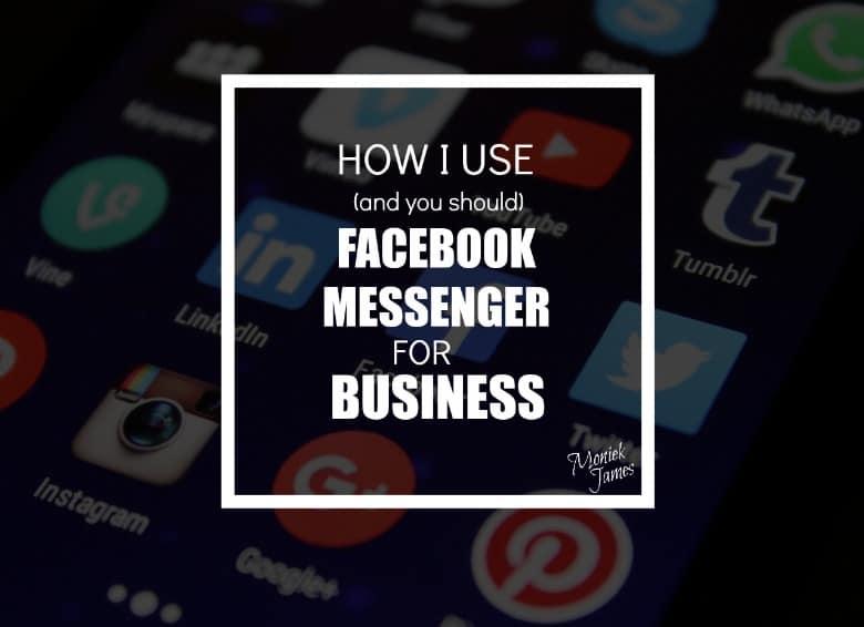 use-fb-messenger-for-business-moniek-james