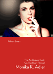 The Ambivalent Body: On The Short Films of Monika K. Adler, Robert Smart