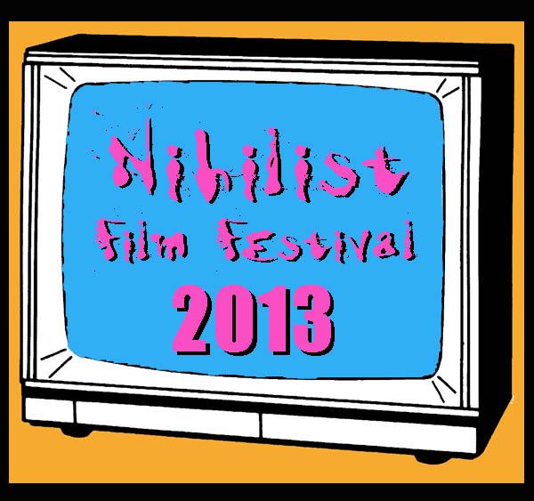 Monika K. Adler - Nihilist Film Festival 2013
