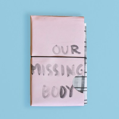 Our Missing Body