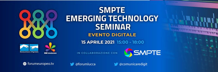 SMPTE Italia: Emerging Technology Seminar