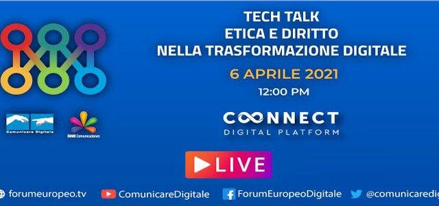 Forum Europeo Tv Tech Talk – Etica e Diritto nella Trasformazione Digitale