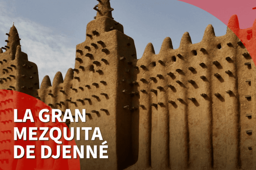 Descubre la Gran Mezquita de Djenne en Malí