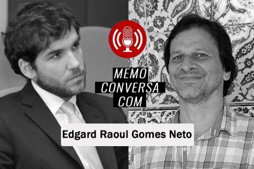 MEMO conversa com Edgard Raoul Gomes Neto