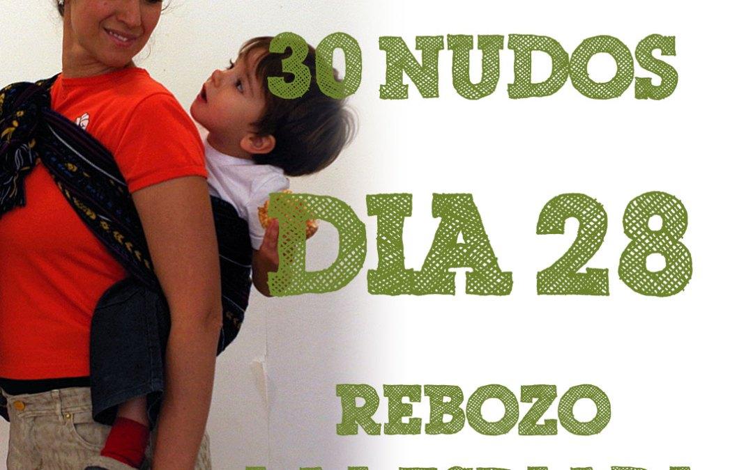 Día 28.- Rebozo a la espalda #30dias30nudos