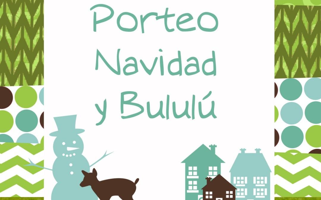 """Porteo, Navidad y """"Bululú"""" (*)"""