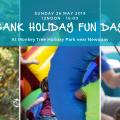 May Bank Holiday Fun Day