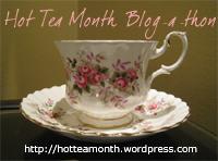 Hot Tea Month Blog-a-thon button