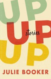 Up Up Up by Julie Booker