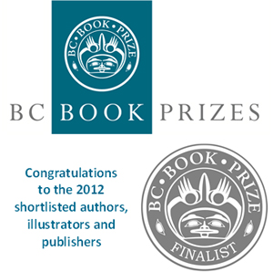 BC Book Prizes announces the 2012 finalists on March 8, 2012