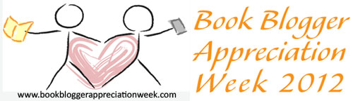Book Blogger Appreciation Week 2012