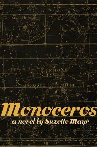 Monoceros by Suzette Mayr