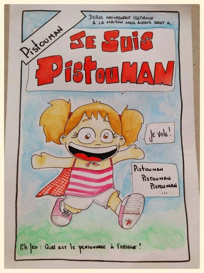 """[Depuis maintenant 1 semaine à la maison nous avons droit a : ] """"- JE SUIS PISTOUMAN  -Je vole  -Pistouman Pistouman Pistouman Piti jeu : Quel est le personnage à l'origine ? :)"""
