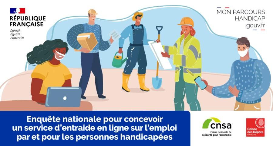 Mon Parcours Handicap : Enquête nationale pour concevoir un service d'entraide en ligne sur l'emploi par et pour les personnes handicapées