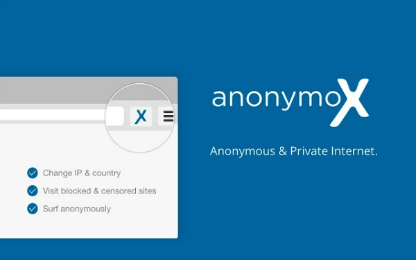 Extension AnonymoX pour Chrome et Firefox
