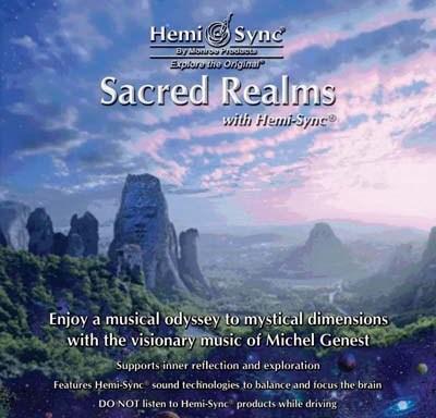 Sacred Realms with Hemi-Sync®
