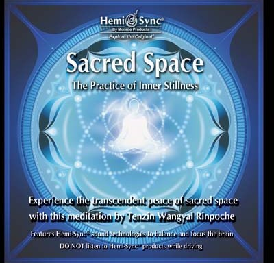 Sacred Space: The Practice of Inner Stillness