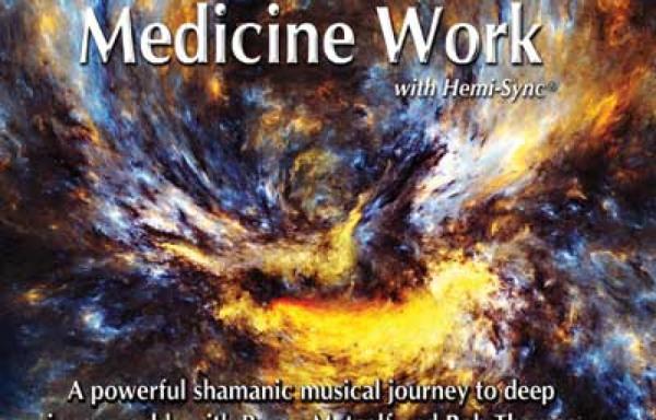 Medicine Work