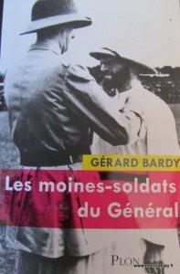Moines-soldats du Général Gerard Bardy