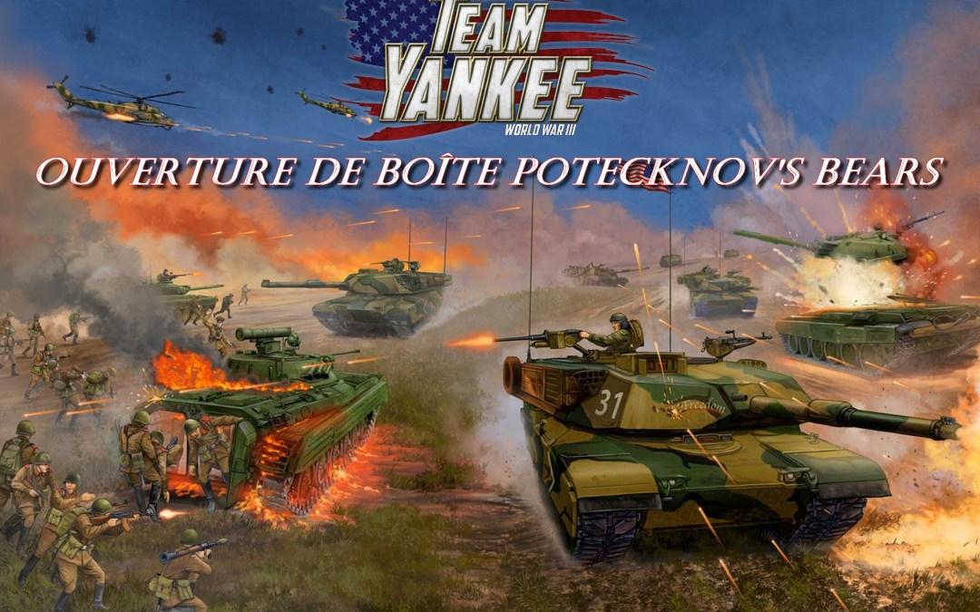 Team Yankee – Ouverture de boîte Potecknov's Bears