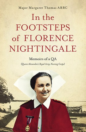 In the Footsteps of Florence Nightingale by Margaret Thomas