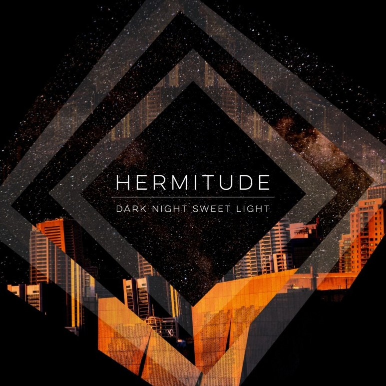 Review: Hermitude 'Dark Night Sweet Light'