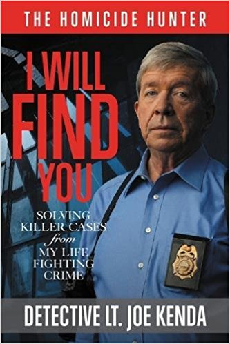 Lt. Joe Kenda's new book cover for I Will Find You