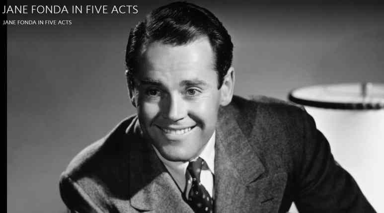 Henry Fonda was a distant and removed parent according to Jane Fonda. Pic credit: HBO