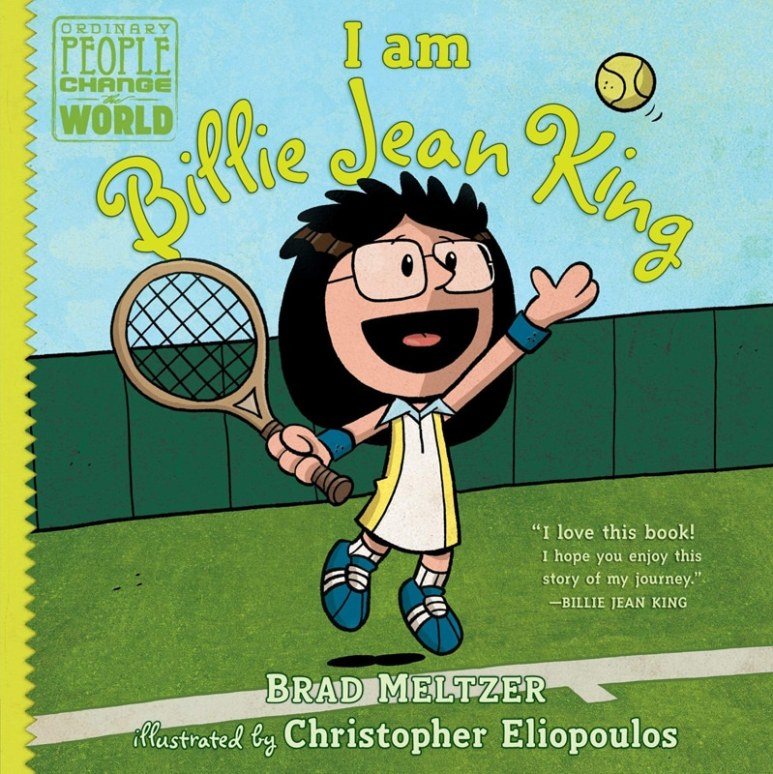 I Am Billie Jean King by Brad Meltzer and Chris Eliopoulos