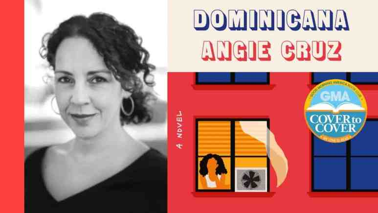 Angie Cruz and Her Book Dominicana
