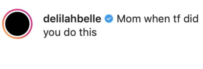 Delilah reacted to mom Lisa's