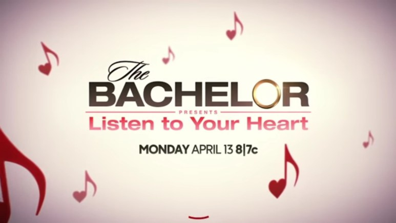 The Bachelor Presents: Listen to Your Heart promo.
