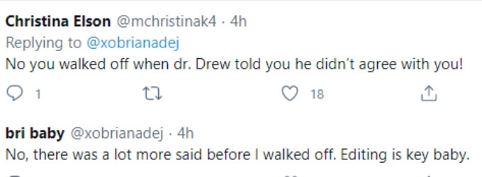 Fan accuses Briana of walking off because Dr. Drew agreed with Devoin