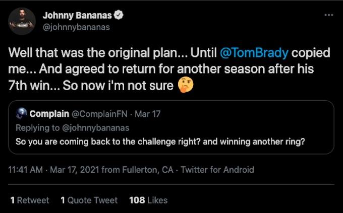 johnny bananas tweet about challenge return