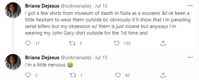 Briana shares her desire to wear a serial killer on her shirt