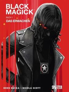 Black Magick Buch 1 Das Erwachen von Greg Rucka und Nicola Scott