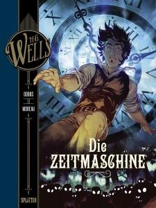 H.G. Wells Band 1 Die Zeitmaschine