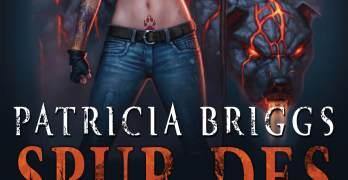 Spur des Feuers Ein Mercy Thompson Roman von Patricia Briggs