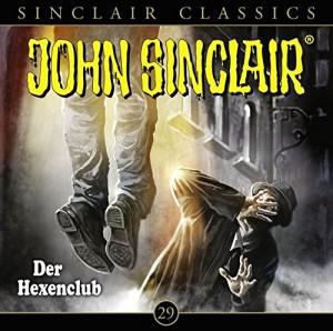 John Sinclair Classics Folge 29 Der Hexen-Club