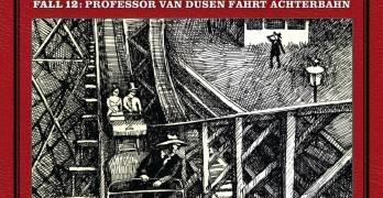 Professor van Dusen Fall 12 Professor van Dusen fährt Achterbahn Hörspielkritik