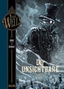 H.G. Wells Band 5 Der Unsichtbare Teil 1 von Dobbs und Christophe Regnault Comickritik