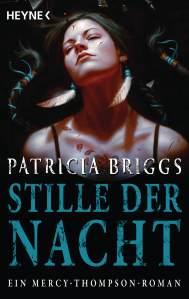 Stille der Nacht Ein Mercy Thompson Roman von Patricia Briggs Buchkritik