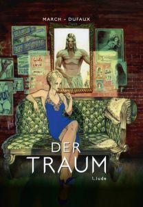 Der Traum Band 1 Jude von Guillem March und Jean Dufaux Comickritik