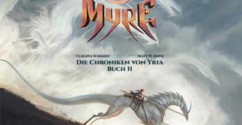 Myre Die Chroniken von Yria Buch 2 von Claudya Schmidt und Matt W. Davis Comickritik