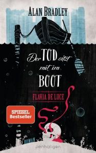 Flavia de Luce Band 9 Der Tod sitzt mit im Boot von Alan Bradley Buchkritik