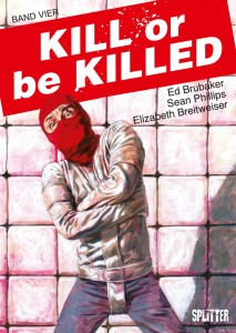 Kill or be Killed Band 4 von Ed Brubaker und Sean Phillips
