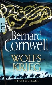 Wolfskrieg von Bernard Cornwell